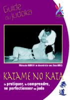 Katame No Kata: Guide du judoka
