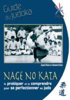 Nage No Kata: Guide du judoka